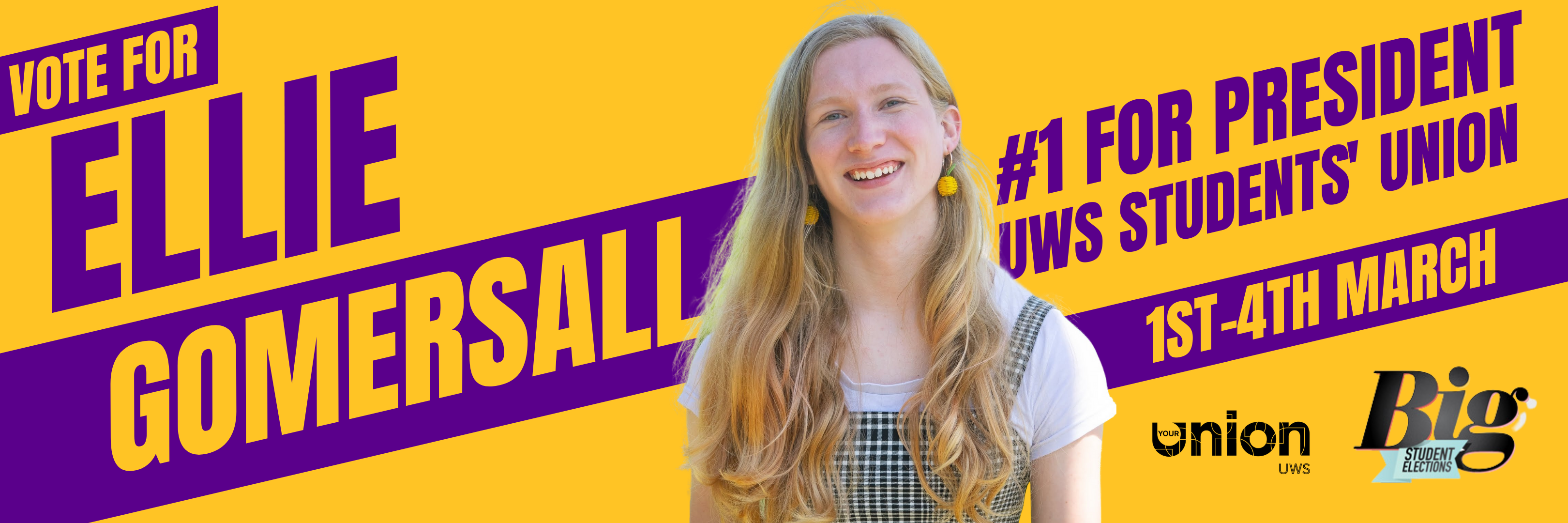 Vote for Ellie Gomersall #1 for President UWS Students' Union